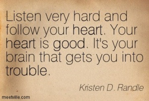 Quotation-Kristen-D-Randle-heart-trouble-good-Meetville-Quotes-72097
